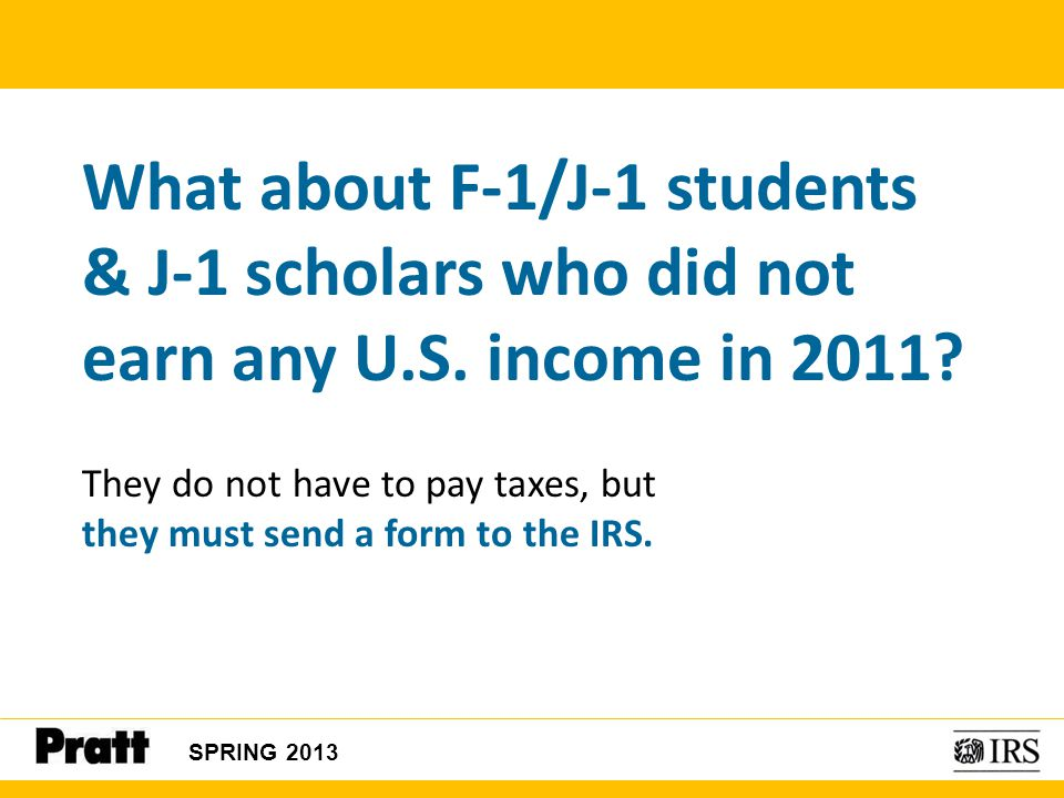 What about F-1/J-1 students & J-1 scholars who did not earn any U. S