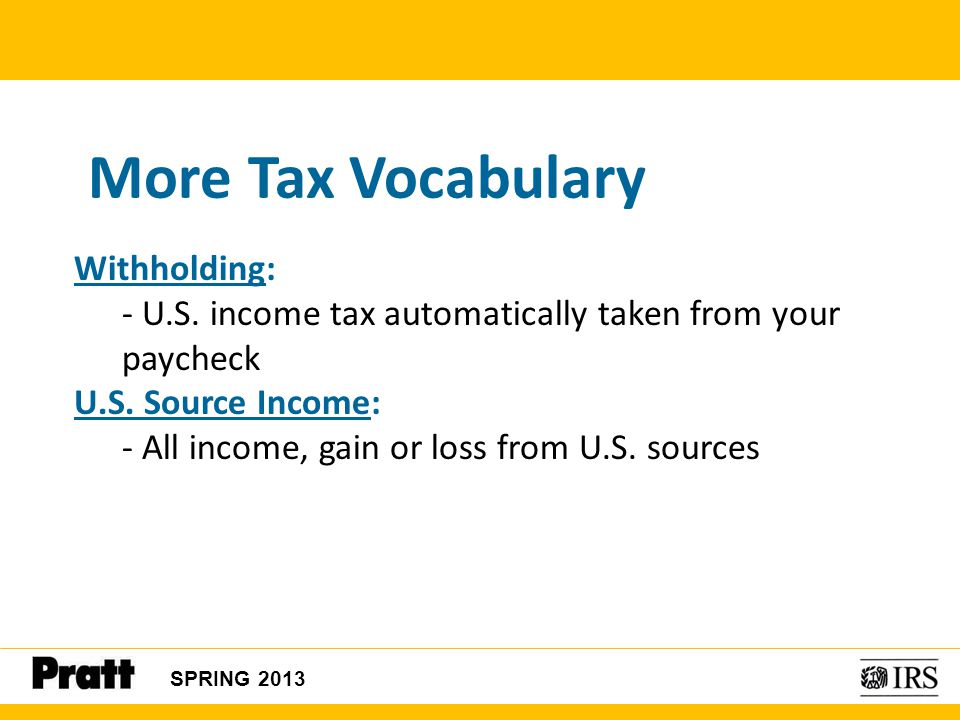 More Tax Vocabulary Withholding: