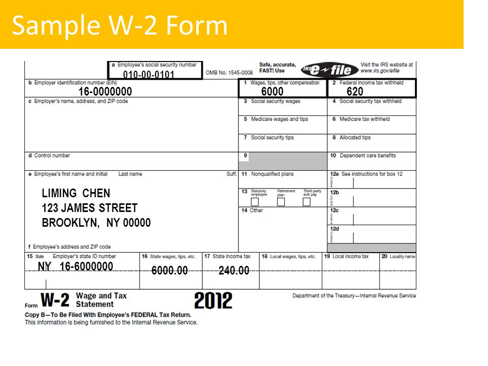 Sample W-2 Form 16-0000000 6000 620 LIMING CHEN 123 JAMES STREET