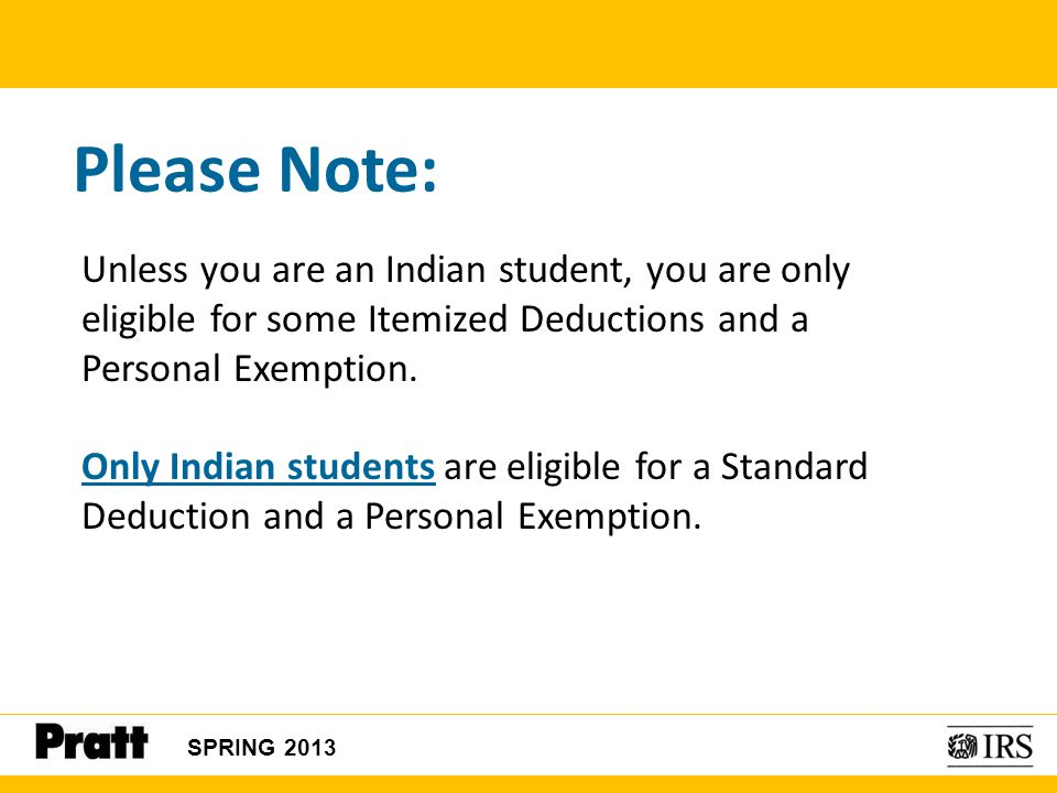 Please Note: Unless you are an Indian student, you are only