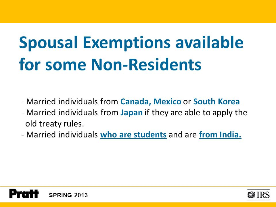 Spousal Exemptions available for some Non-Residents