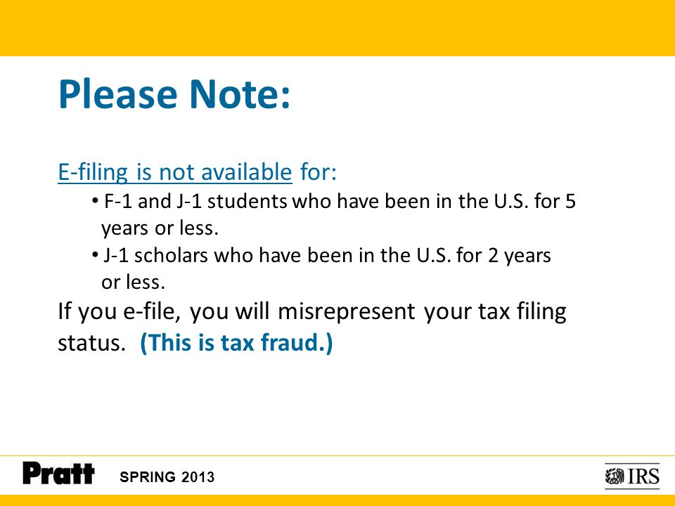 Please Note: E-filing is not available for: