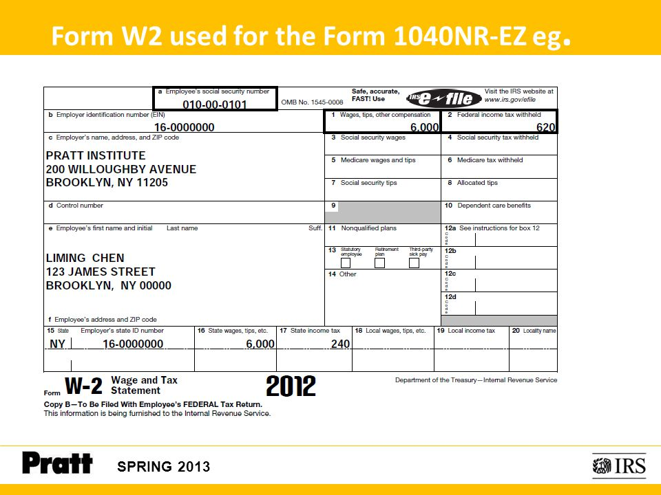 Form W2 used for the Form 1040NR-EZ eg.
