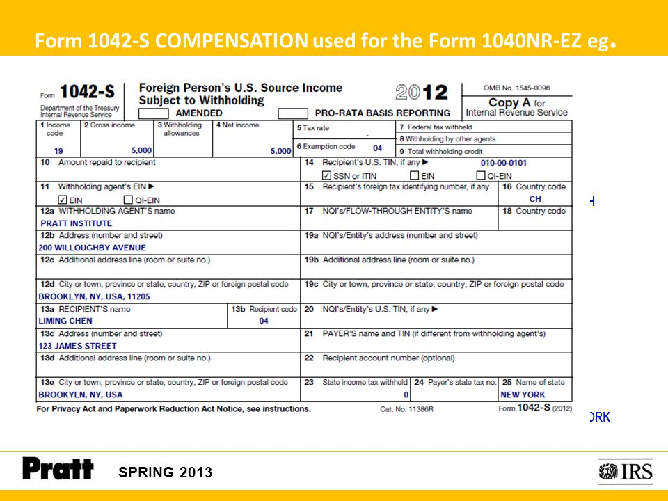 Form 1042-S COMPENSATION used for the Form 1040NR-EZ eg.
