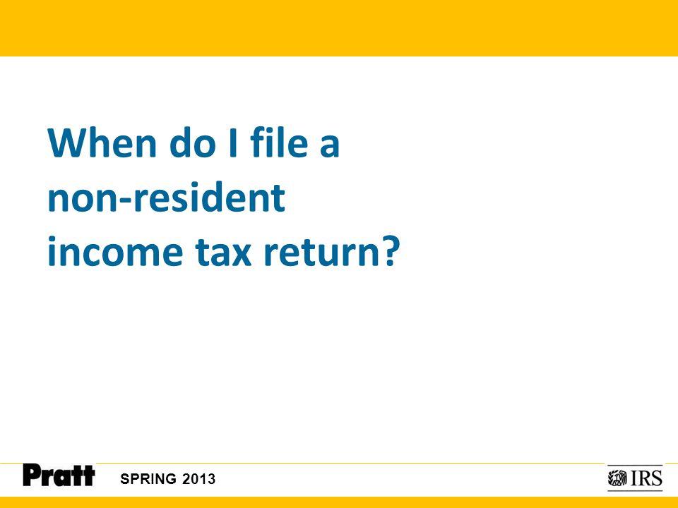 When do I file a non-resident income tax return