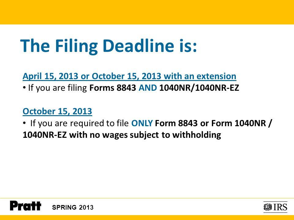 The Filing Deadline is: