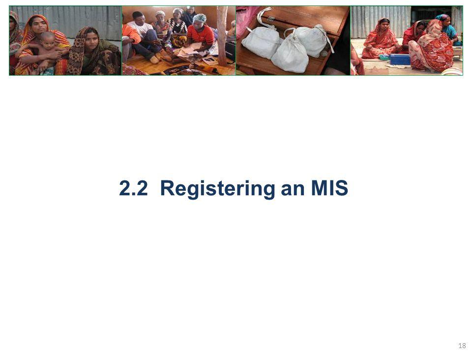2.2 Registering an MIS