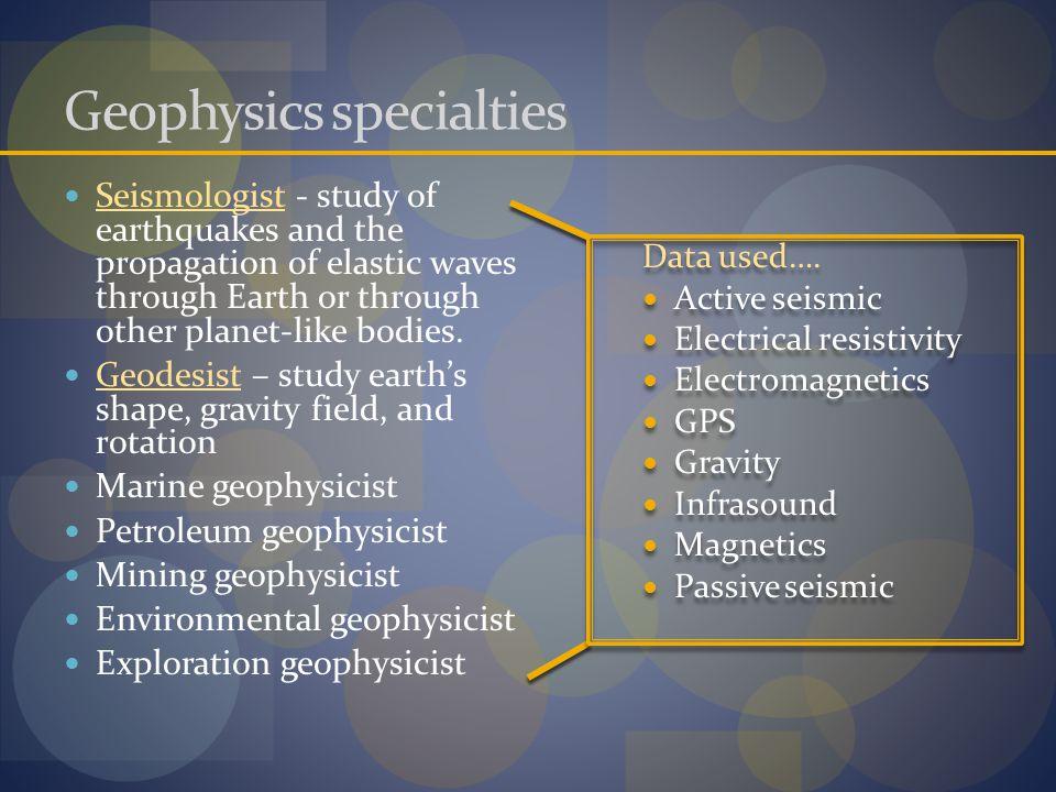 Geophysics specialties