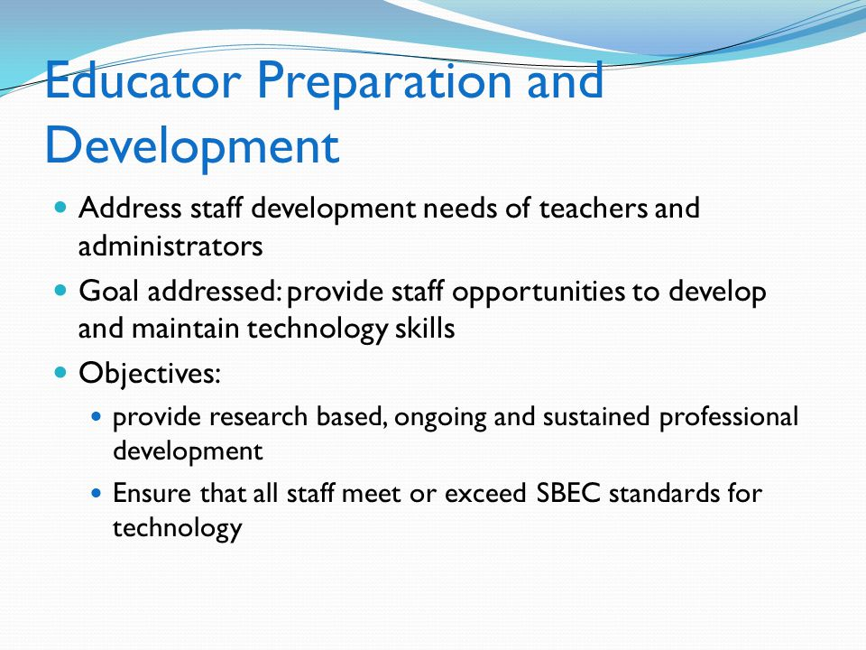 Educator Preparation and Development
