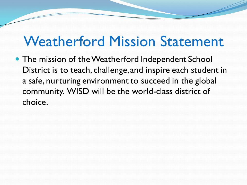 Weatherford Mission Statement
