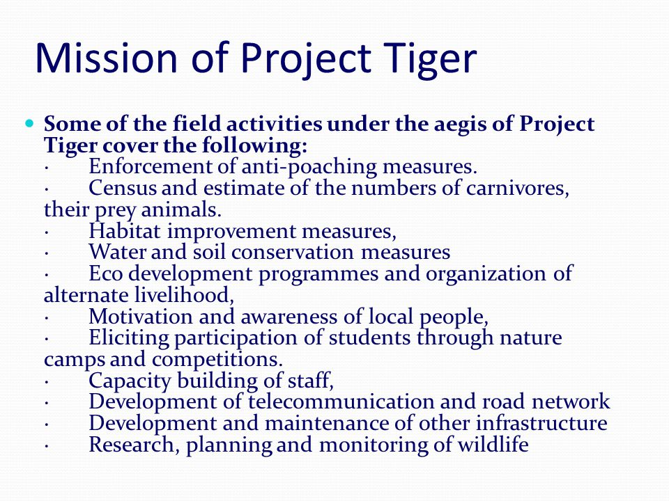 Mission of Project Tiger
