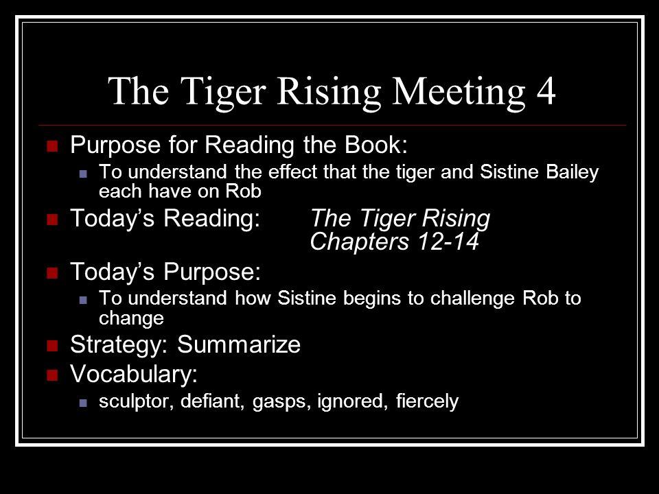 The Tiger Rising Meeting 4