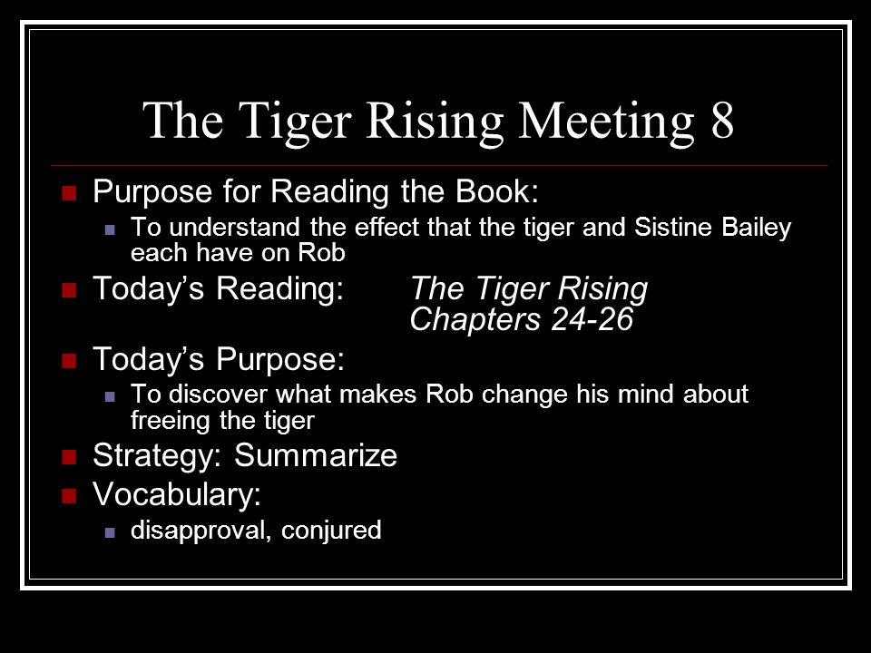 The Tiger Rising Meeting 8