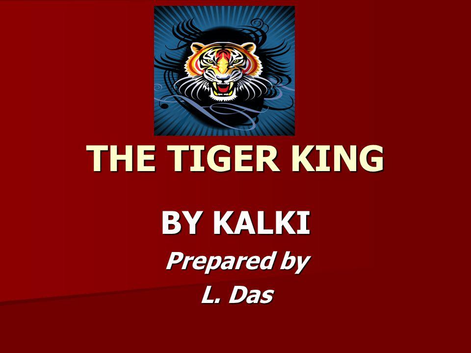 BY KALKI Prepared by L. Das