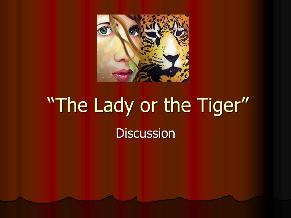 The Lady or the Tiger Discussion