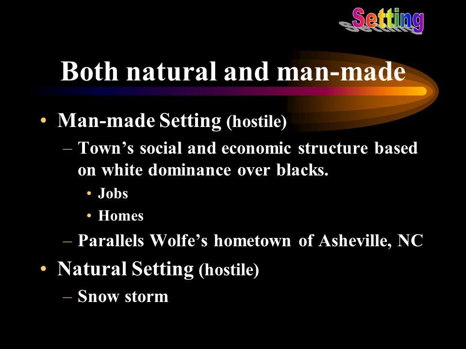 Both natural and man-made