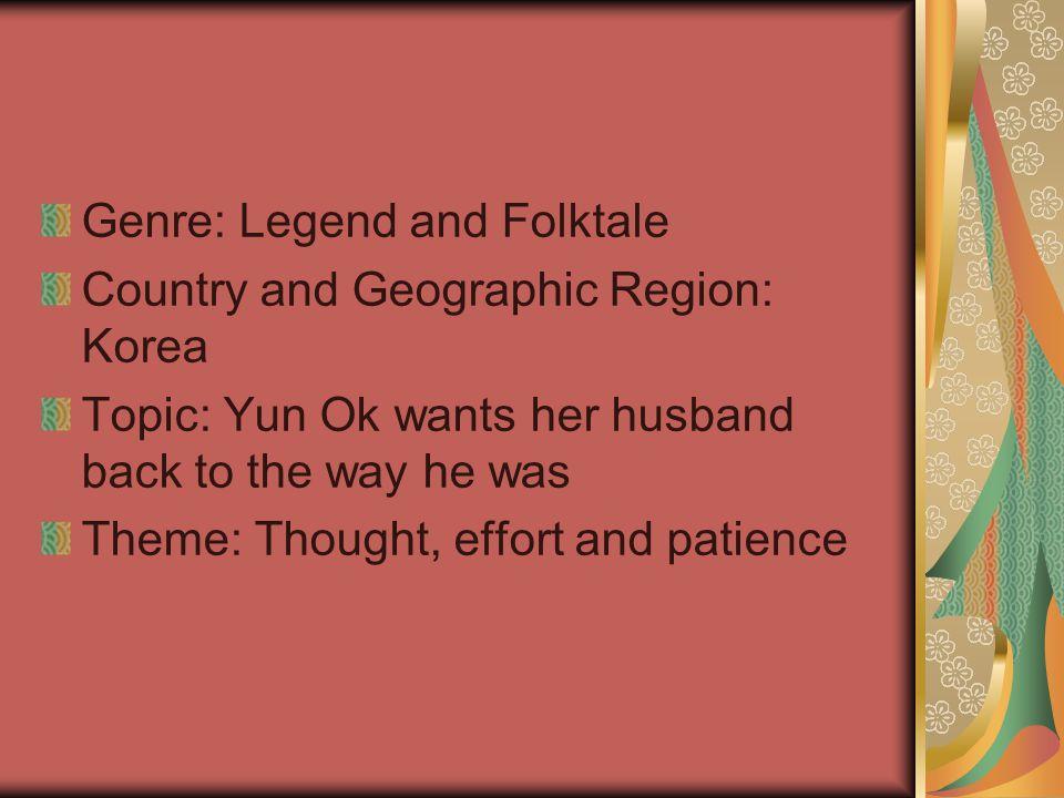 Genre: Legend and Folktale
