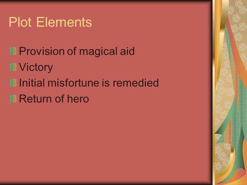 Plot Elements Provision of magical aid Victory