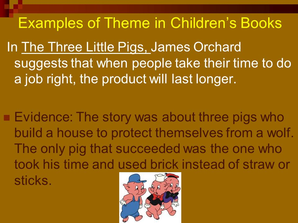 Examples of Theme in Children's Books