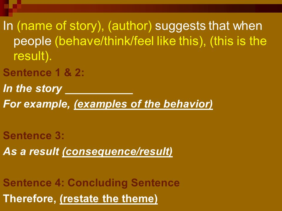 In (name of story), (author) suggests that when people (behave/think/feel like this), (this is the result).