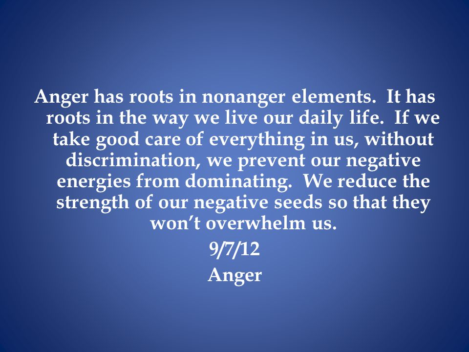 Anger has roots in nonanger elements