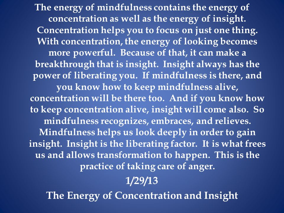 The Energy of Concentration and Insight