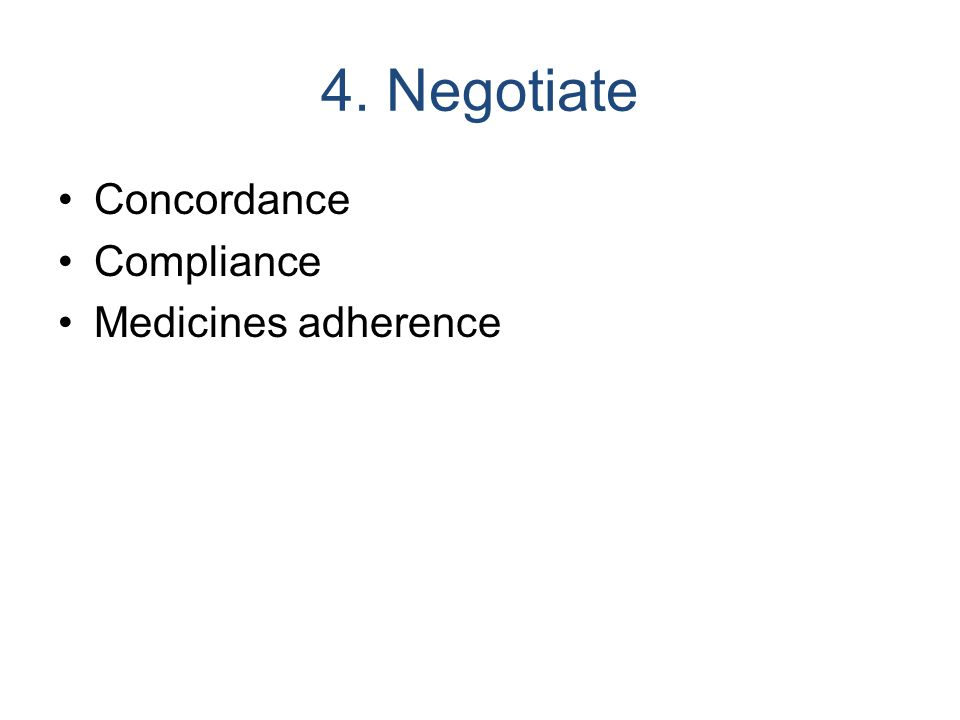 4. Negotiate Concordance Compliance Medicines adherence
