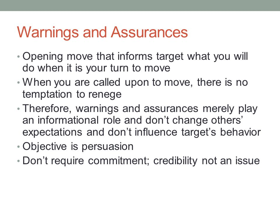 Warnings and Assurances