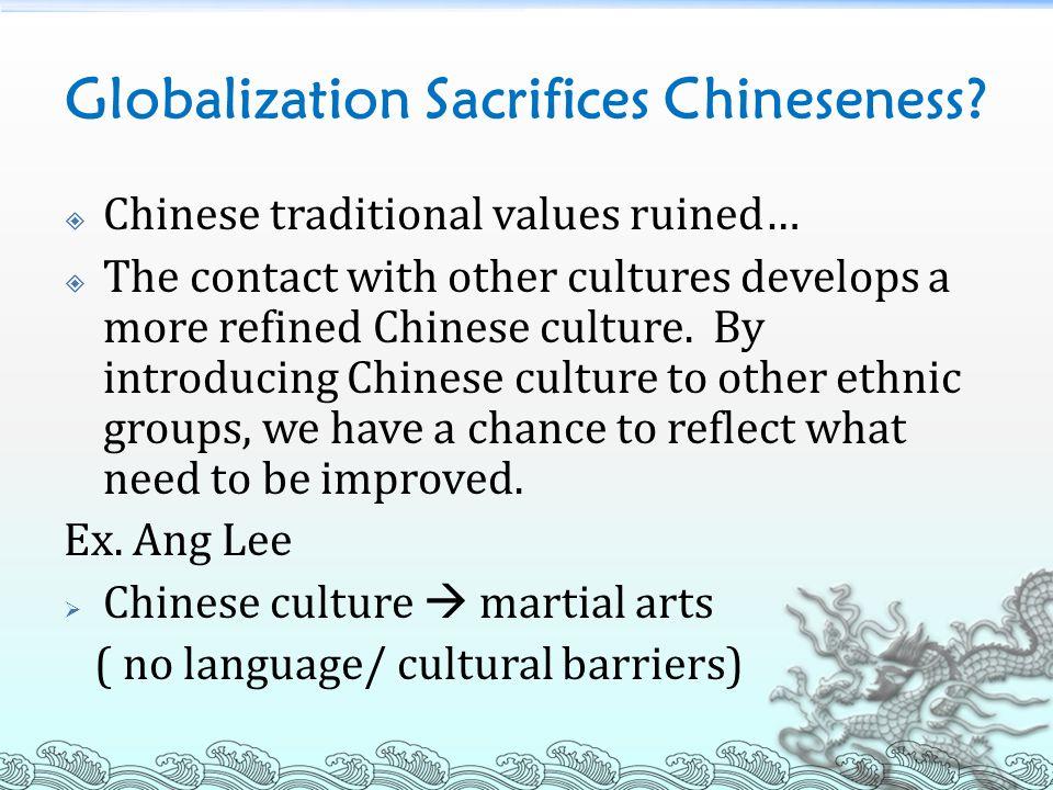Globalization Sacrifices Chineseness