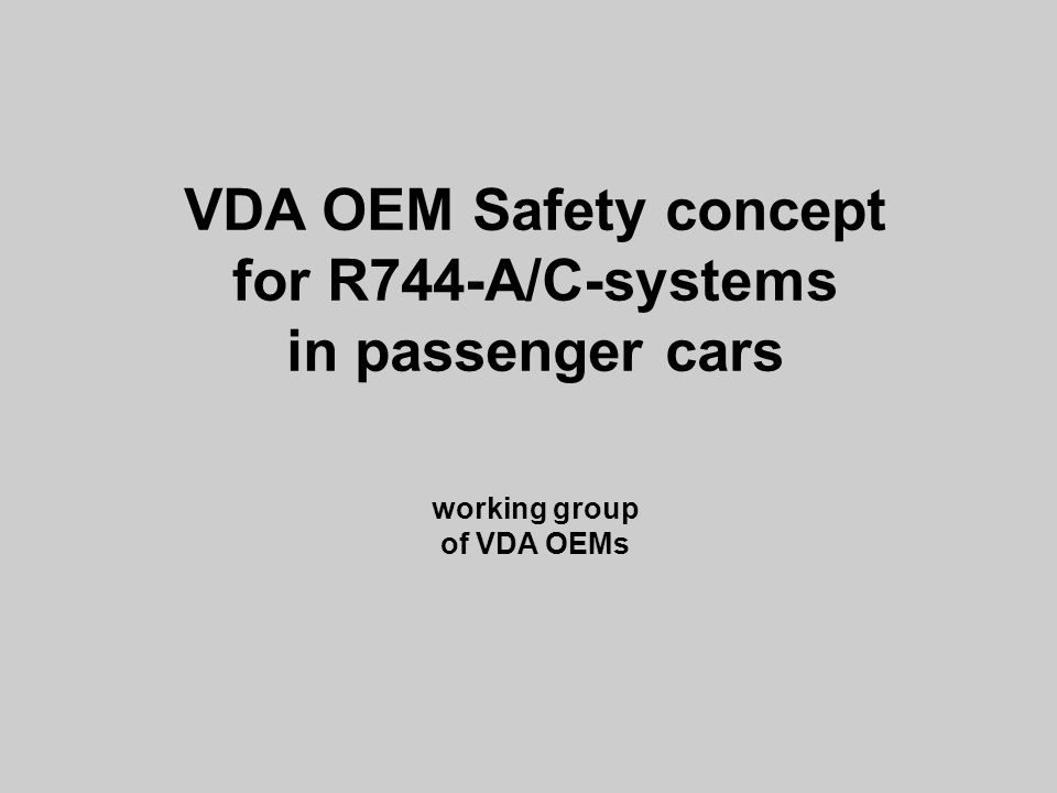 VDA OEM Safety concept for R744-A/C-systems in passenger cars