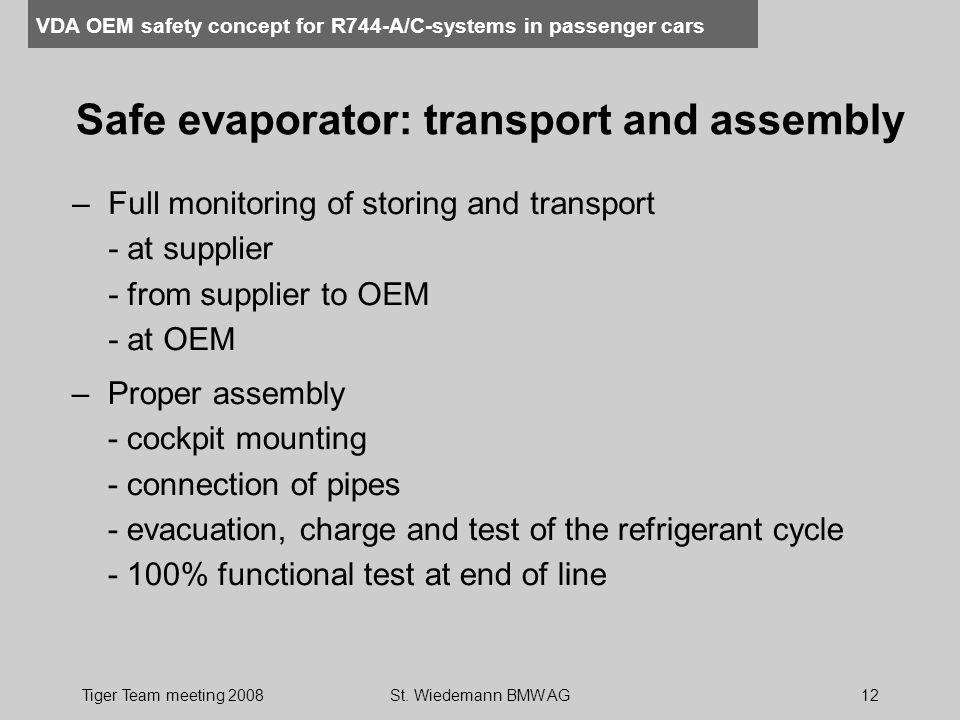 Safe evaporator: transport and assembly