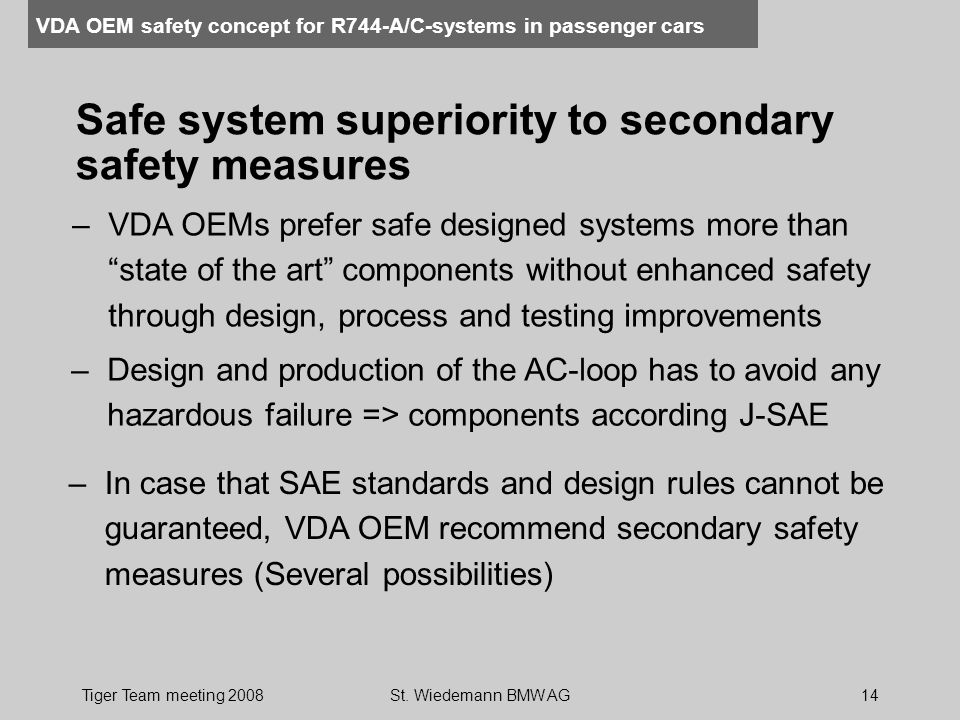 Safe system superiority to secondary safety measures