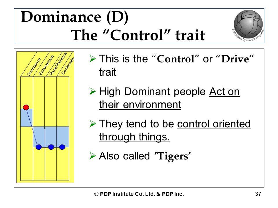 Dominance (D) The Control trait