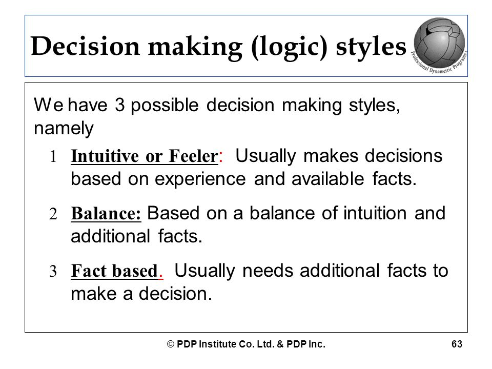 Decision making (logic) styles