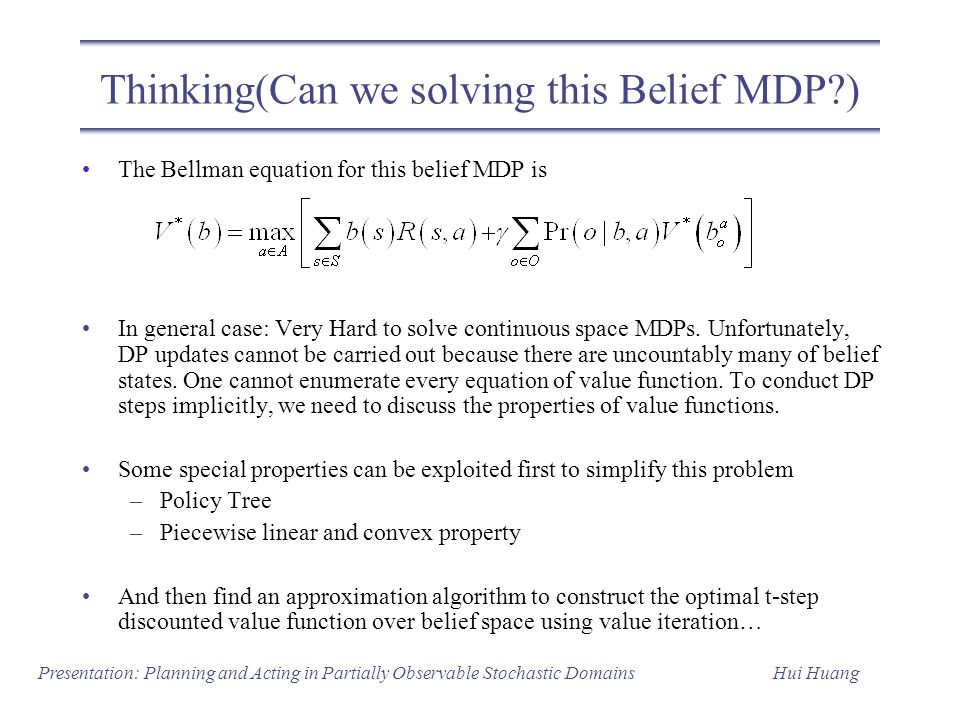 Thinking(Can we solving this Belief MDP )