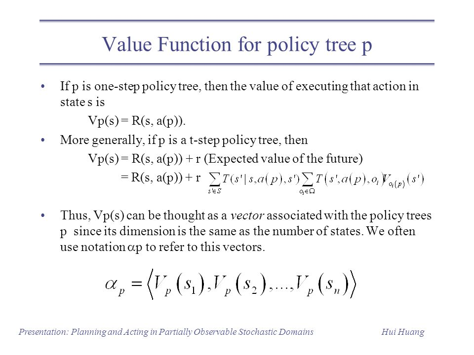 Value Function for policy tree p