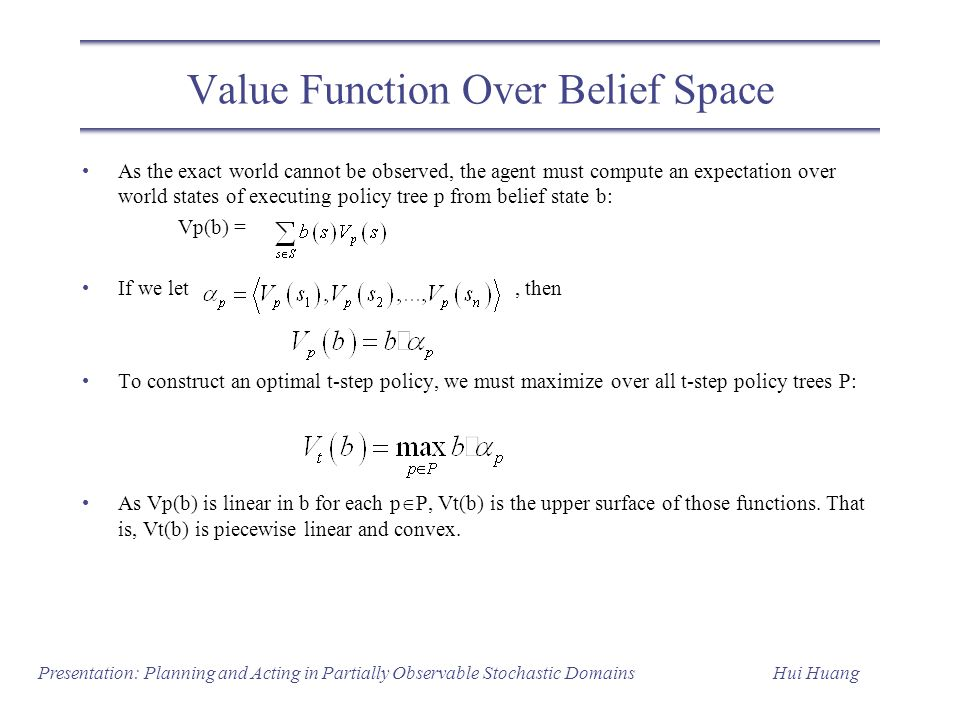 Value Function Over Belief Space