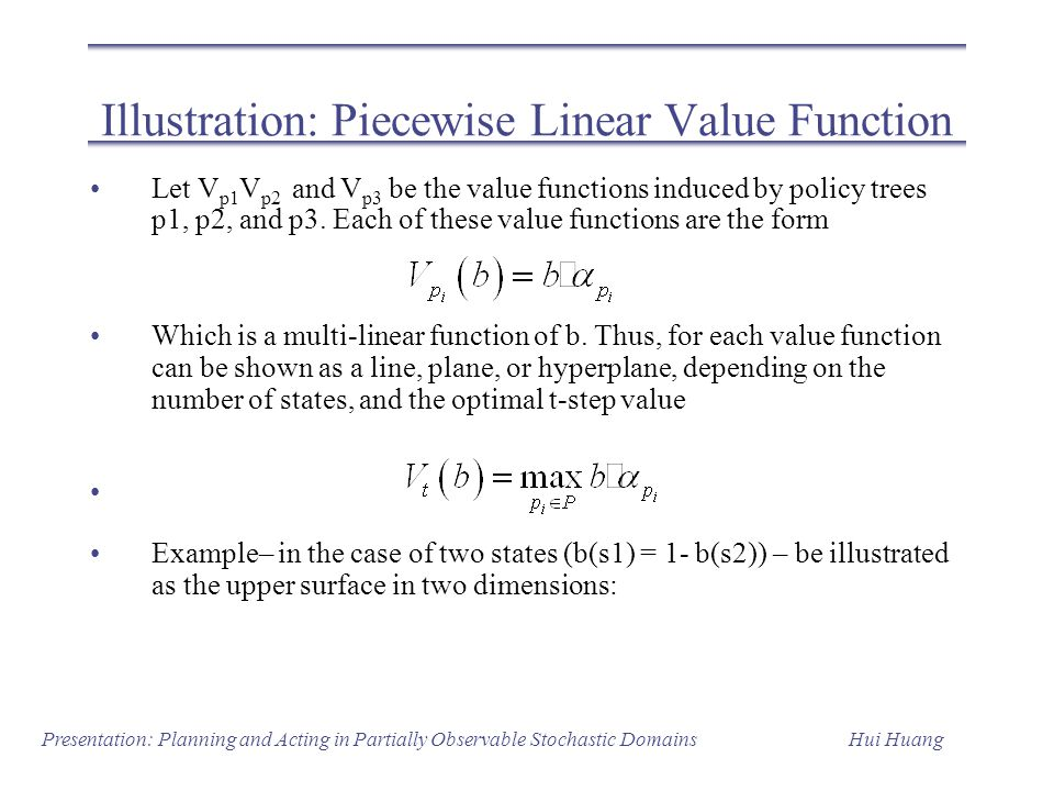 Illustration: Piecewise Linear Value Function