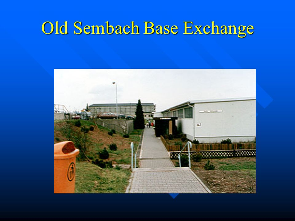 Old Sembach Base Exchange