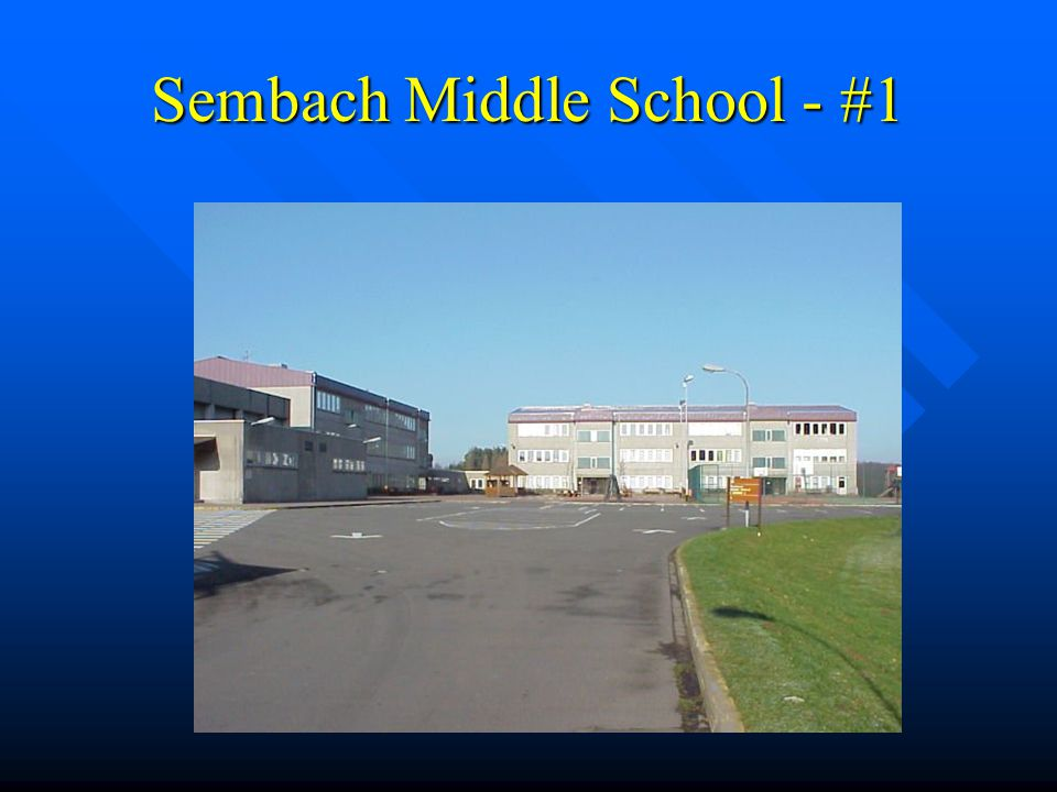 Sembach Middle School - #1