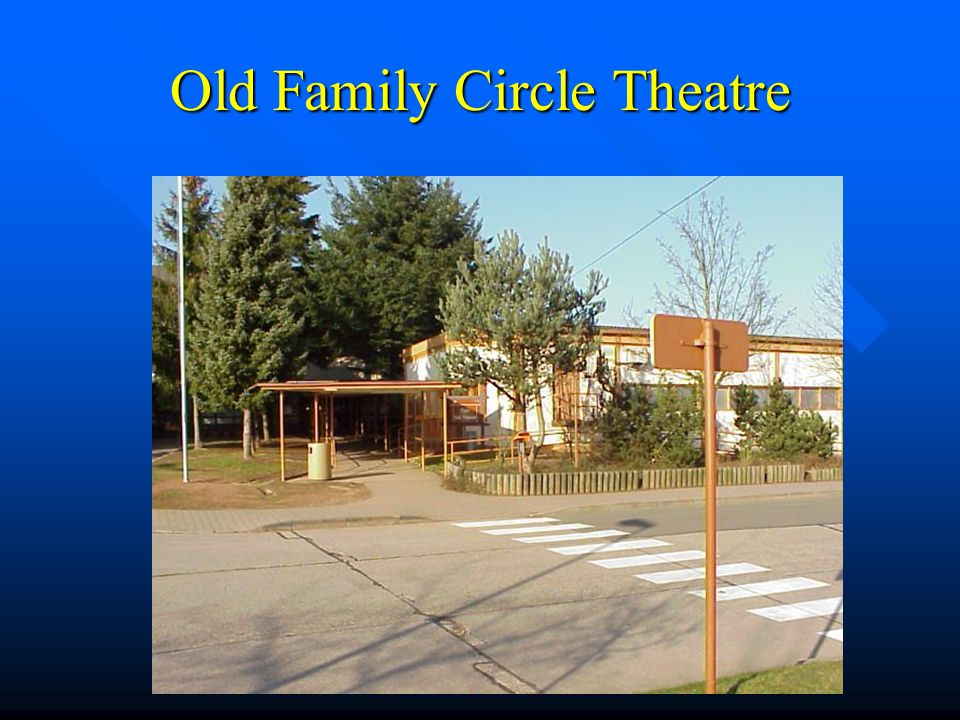 Old Family Circle Theatre