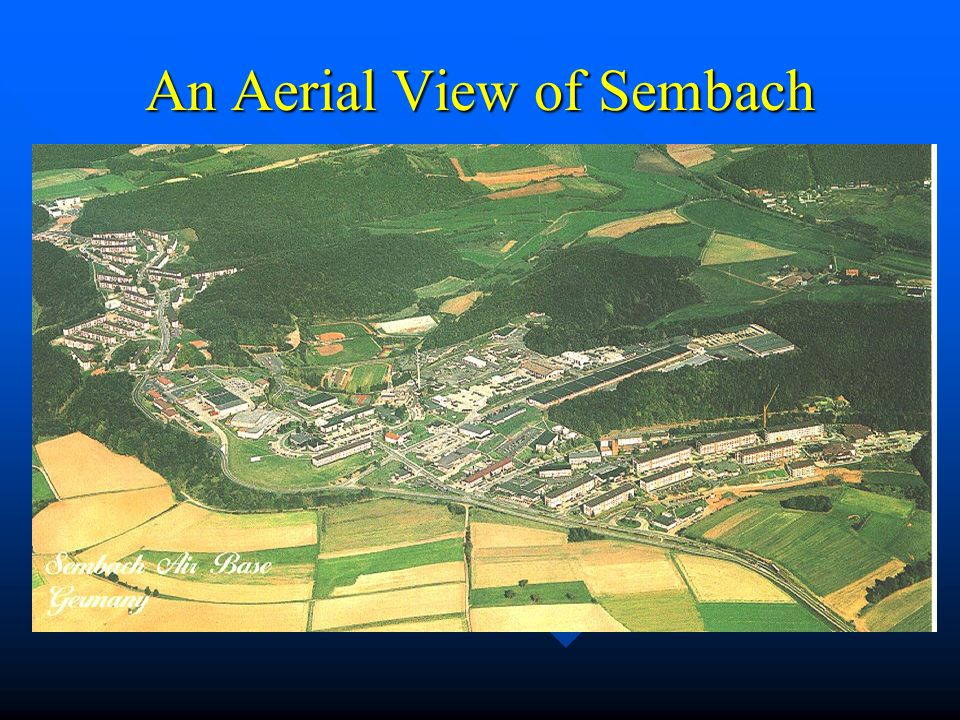 An Aerial View of Sembach