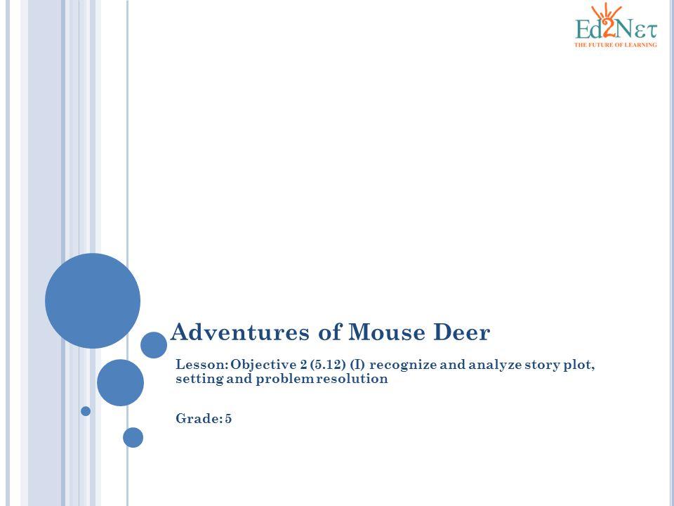 Adventures of Mouse Deer