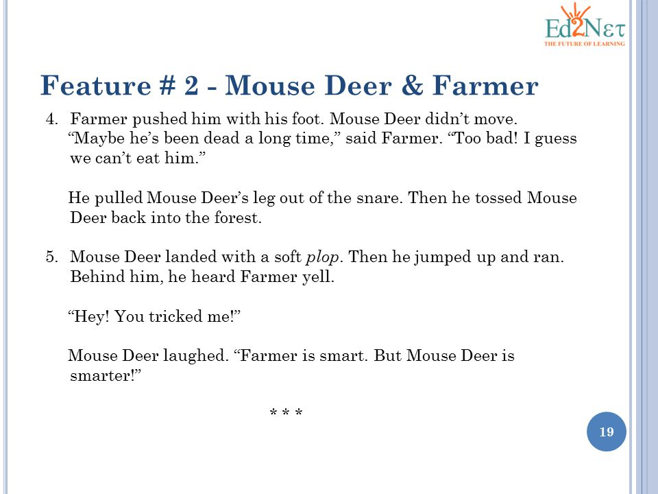Feature # 2 - Mouse Deer & Farmer