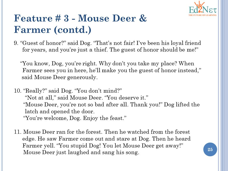 Feature # 3 - Mouse Deer & Farmer (contd.)