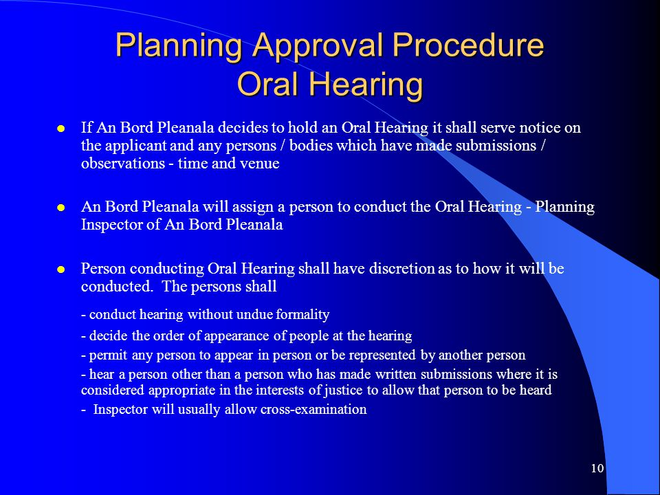 Planning Approval Procedure Oral Hearing