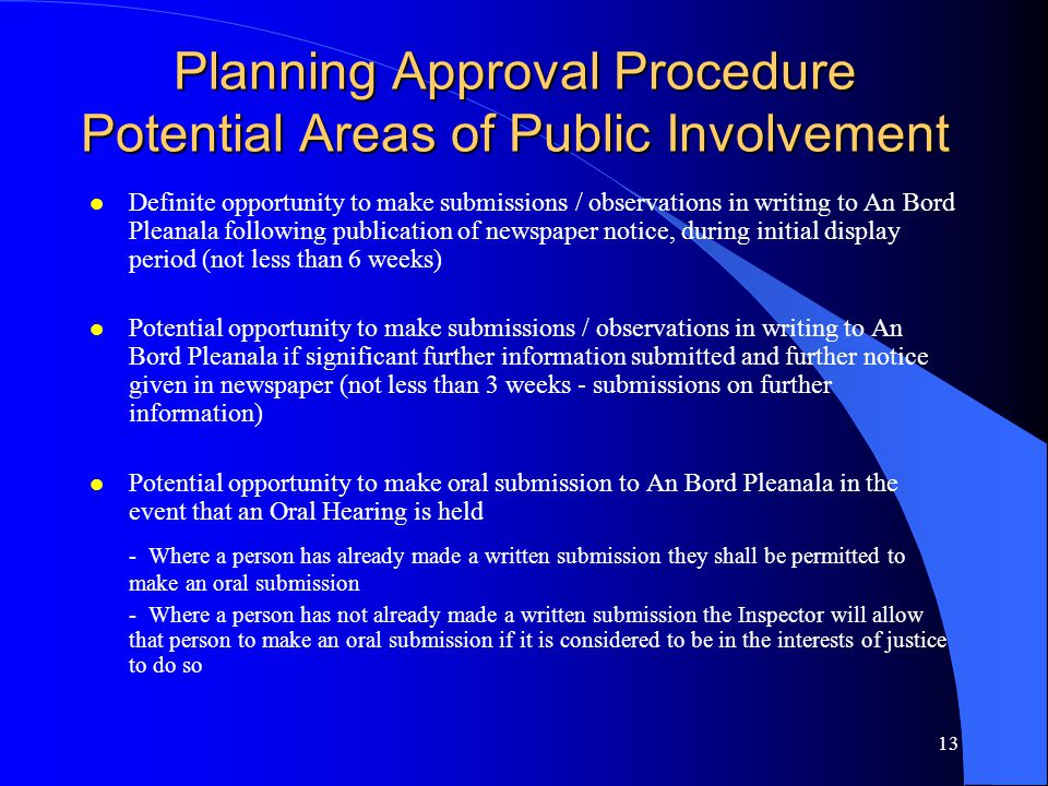 Planning Approval Procedure Potential Areas of Public Involvement