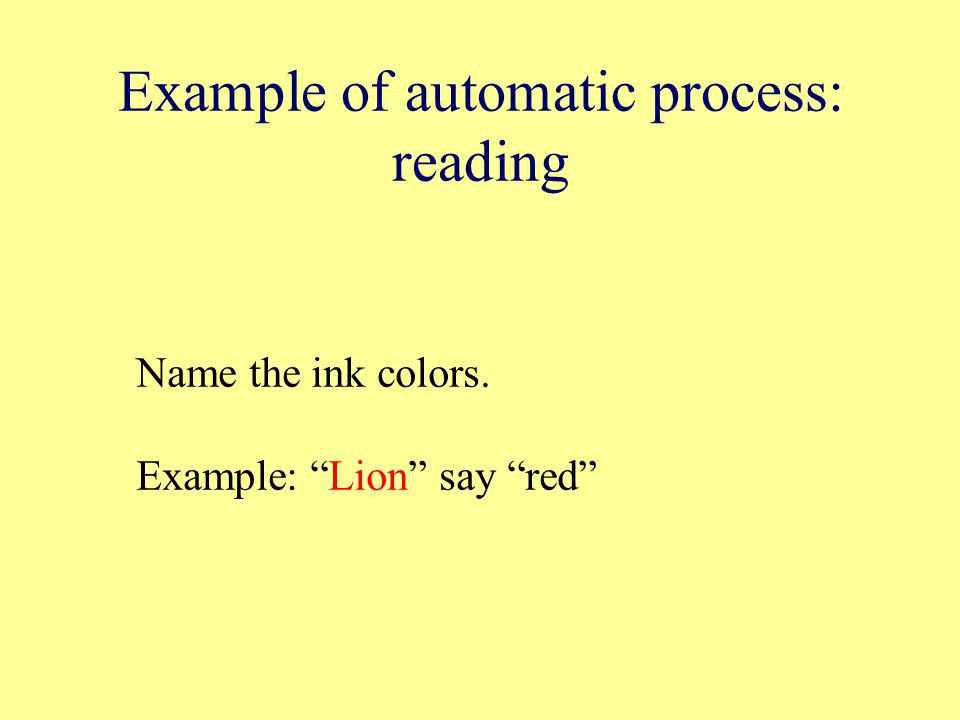 Example of automatic process: reading