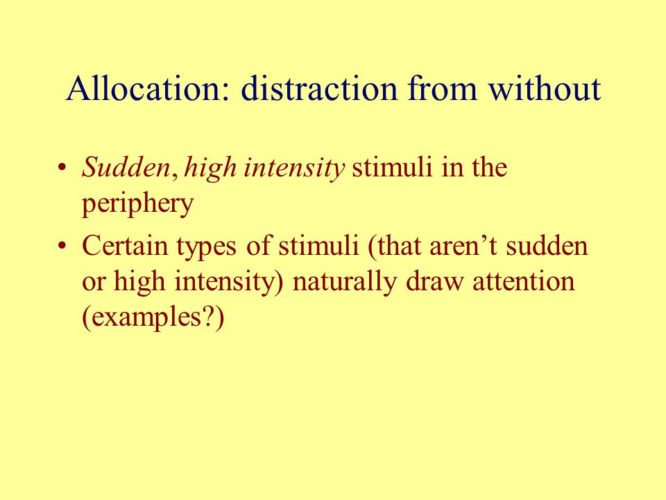 Allocation: distraction from without