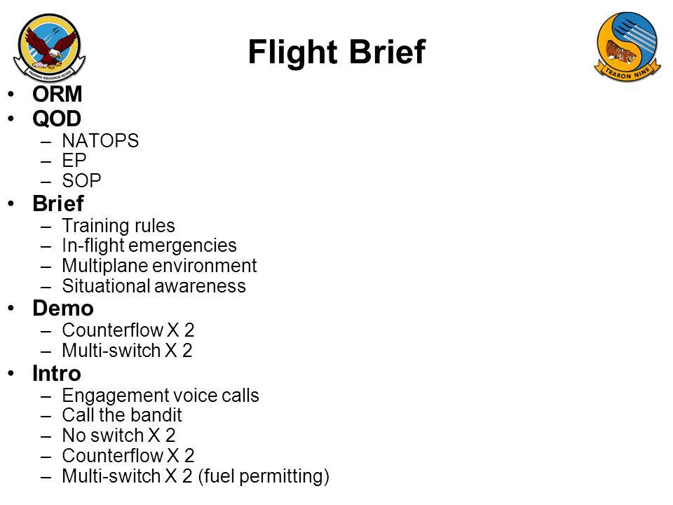 Flight Brief ORM QOD Brief Demo Intro NATOPS EP SOP Training rules